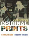 Collecting Original Prints: A Complete Guide, book cover
