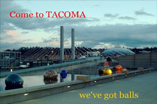 Tacoma Postcard, by Di Morgan Graves - WE-VE GOT BALLS