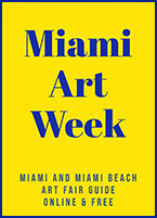 Miami Art Week planning guide for December 2020, 120820