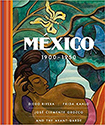 México 1900–1950: Diego Rivera, Frida Kahlo and the Avant-Garde