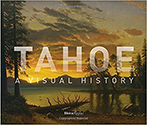 Tahoe: A Visual History